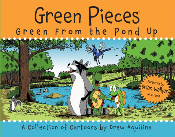 Green Pieces: Green From the Pond Up